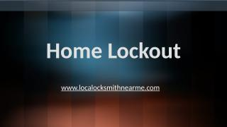 Home Lockout.pptx