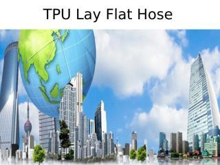 TPU Lay Flat Hose - woosunglsc.kr.pptx