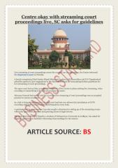 Centre okay with streaming court proceedings live, SC asks for guidelines.pdf