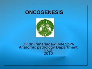 Kuliah Onkogenesis 2010.ppt.nine.ppt