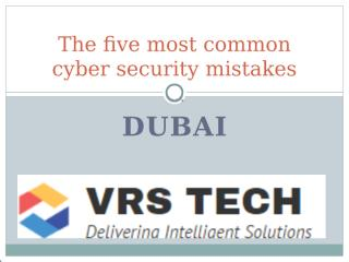 The five most common cyber security mistakes.pptx