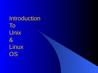 UnixLinux_IntroLectSlide.ppt