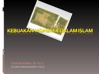 kebijakan moneter dalam islam.ppt