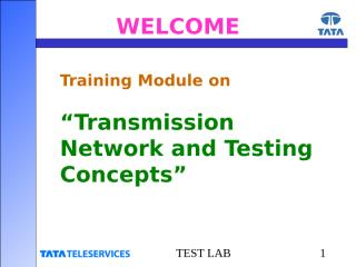 Training Module on Transmission Network and Testing Concep~1.ppt