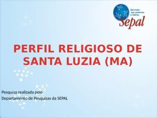 Perfil Religioso de Santa Luzia.pptx