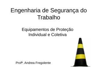 Equipamentos de Proteção Individual e Coletiva.ppt