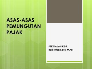 P4 Asas-Asas Pemungutan Pajak.pdf