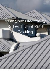 Save your Electricity Bill with Cool Roof Coating.pdf
