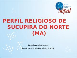 Perfil Religioso de Sucupira do Norte.pptx