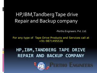 HP,IBM,Tandberg Tape drive Repair and Backup company.pdf