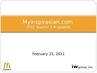 2011_Mysinspirasian_Updates_Q2-Q4_022111_V7.ppt