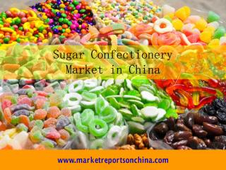 Sugar Confectionery (Confectionery) Market in China.PDF