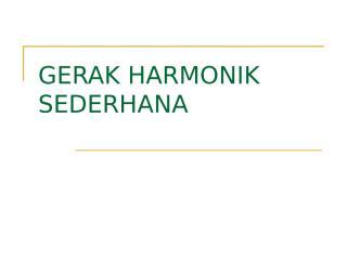 gerak-harmonik-sederhana.ppt