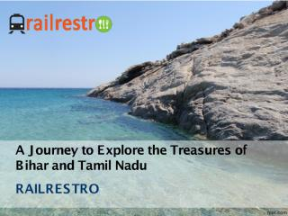 A Journey To Explore the Treasures of  Bihar and Tamil Nadu.pdf