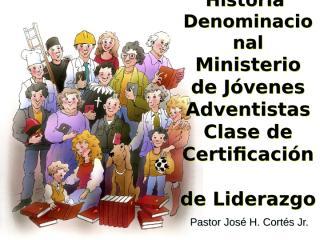 historia_denominacional.ppt