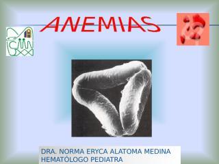 ANEMIA modulo preclinica completo 11.ppt