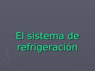 Sistema de refrigeración.ppt