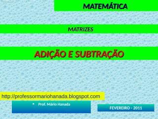 matrizes - adicao e subtracao.pps