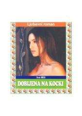 99751223-Dobijena-na-kocki-Iva-Mili.pdf