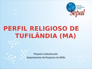 Perfil Religioso de Tufilândia.pptx